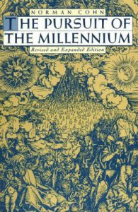 Pursuit of the Millennium: Revolutionary Millenarians and Mystical Anarchists of the Middle Ages torrent downlaod