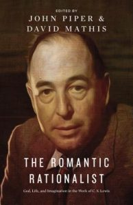 The Romantic Rationalist: God, Life, and Imagination in the Work of C. S. Lewis torrent downlaod