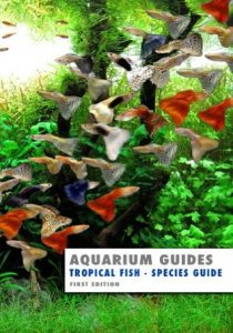 Aquarium Guide: Tropical Fish Species Guide  <small>(Aquarium Guides)</small> torrent downlaod