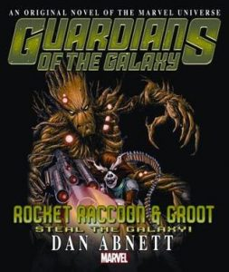 Guardians of the Galaxy: Rocket Racoon & Groot Steal The Galaxy  <small>(Marvel Comics prose)</small> torrent downlaod