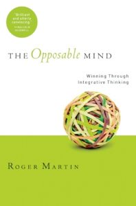 The Opposable Mind: How Successful Leaders Win Through Integrative Thinking torrent downlaod