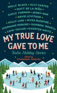 My True Love Gave to Me: Twelve Holiday Stories torrent downlaod