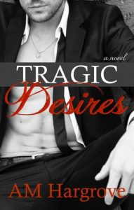 Tragic Desires  <small>(Tragic #2)</small> torrent downlaod