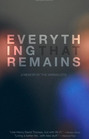 Download free pdf Everything That Remains: A Memoir by the Minimalists