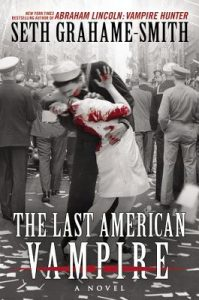 The Last American Vampire  <small>(Abraham Lincoln: Vampire Hunter #2)</small> torrent downlaod