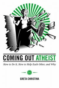 Coming Out Atheist: How to Do It, How to Help Each Other, and Why torrent downlaod