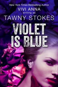Violet is Blue  <small>(Hothouse #1)</small> torrent downlaod