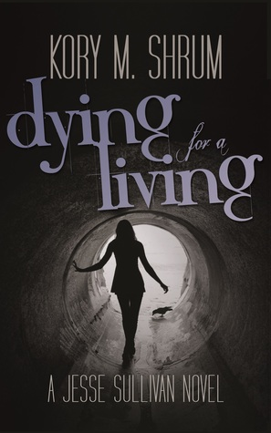 Download free pdf Dying for a Living  <small>(Jesse Sullivan #1)</small>