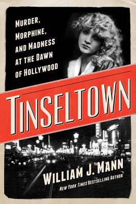 Download free pdf Tinseltown: Murder, Morphine, and Madness at the Dawn of Hollywood