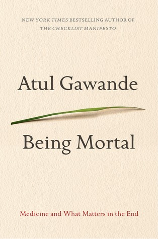 Download free pdf Being Mortal: Medicine and What Matters in the End