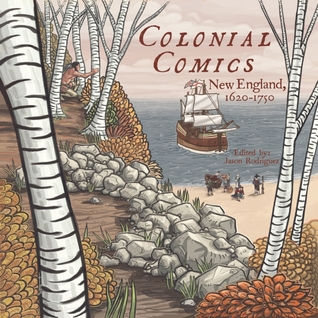 Download free pdf Colonial Comics: New England, 1620 – 1750