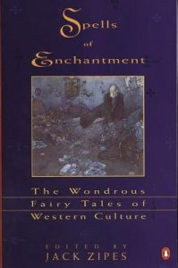 Spells of Enchantment: The Wondrous Fairy Tales of Western Culture torrent downlaod