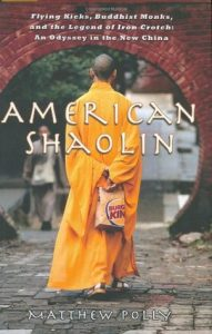 American Shaolin: Flying Kicks, Buddhist Monks, and the Legend of Iron Crotch: An Odyssey in the New China torrent downlaod