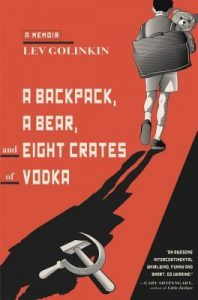 A Backpack, a Bear, and Eight Crates of Vodka: A Memoir torrent downlaod