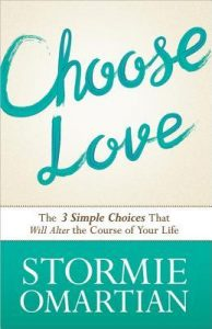 Choose Love: The Three Simple Choices That Will Alter the Course of Your Life torrent downlaod