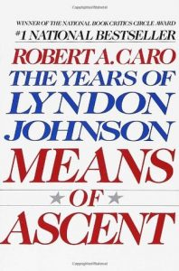 Means of Ascent  <small>(The Years of Lyndon Johnson #2)</small> torrent downlaod