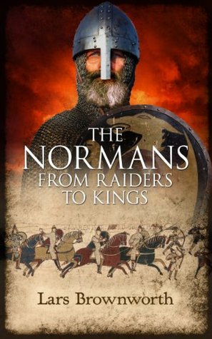 Download free pdf The Normans: From Raiders to Kings