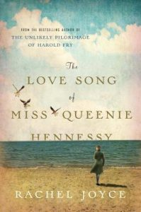 The Love Song of Miss Queenie Hennessy  <small>(Harold Fry #2)</small> torrent downlaod