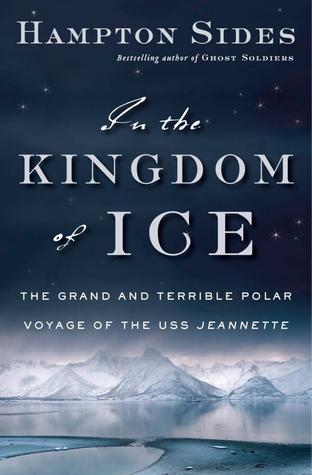 Download free pdf In the Kingdom of Ice: The Grand and Terrible Polar Voyage of the USS Jeannette