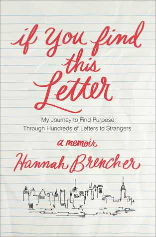 Download free pdf If You Find This Letter: My Journey to Find Purpose Through Hundreds of Letters to Strangers
