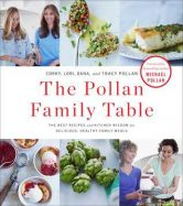 The Pollan Family Table: The Best Recipes and Kitchen Wisdom for Delicious, Healthy Family Meals torrent downlaod