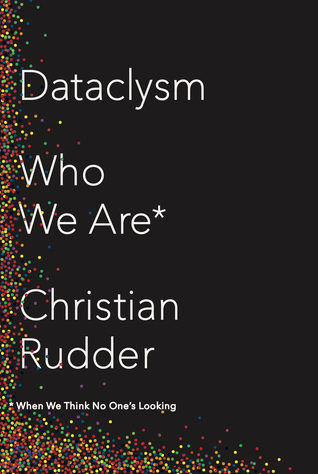 Download free pdf Dataclysm: Who We Are  <small>(When We Think No One&#8217;s Looking)</small>