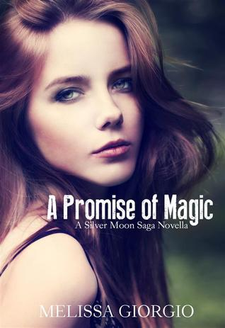 Download free pdf A Promise of Magic  <small>(Silver Moon Saga #2.5)</small>