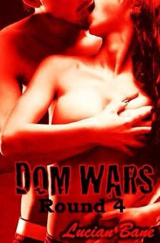 Download free pdf Dom Wars: Round Four  <small>(Dom Wars #4)</small>
