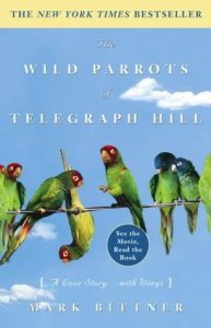 The Wild Parrots of Telegraph Hill: A Love Story . . . with Wings torrent downlaod