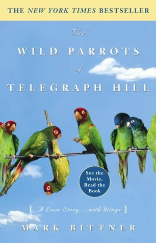 Download free pdf The Wild Parrots of Telegraph Hill: A Love Story . . . with Wings