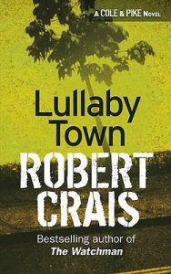 Lullaby Town  <small>(Elvis Cole #3)</small> torrent downlaod