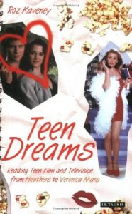 Teen Dreams: Reading Teen Film and Television from 'Heathers' to 'Veronica Mars' torrent downlaod