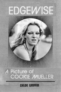 Edgewise: A Picture of Cookie Mueller torrent downlaod