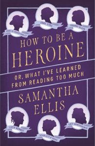 How to Be a Heroine: Or, What I've Learned from Reading Too Much torrent downlaod