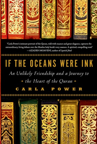 Download free pdf If the Oceans Were Ink: An Unlikely Friendship and a Journey to the Heart of the Quran