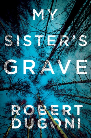 Download free pdf My Sister&#8217;s Grave  <small>(Tracy Crosswhite #1)</small>