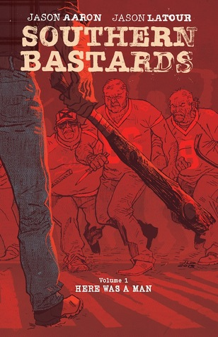 Download free pdf Southern Bastards, Vol. 1: Here Was a Man  <small>(Southern Bastards)</small>