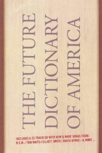 The Future Dictionary of America torrent downlaod