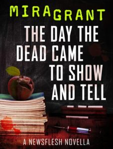 The Day the Dead Came to Show and Tell  <small>(Newsflesh #3.2)</small> torrent downlaod