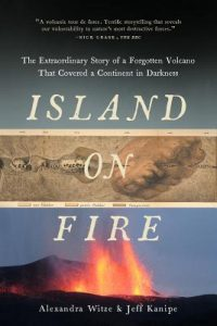 Island on Fire: The Extraordinary Story of a Forgotten Volcano That Changed the World torrent downlaod
