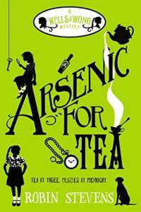 Arsenic for Tea  <small>(Murder Most Unladylike Mysteries #2)</small> torrent downlaod