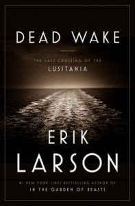 Dead Wake: The Last Crossing of the Lusitania torrent downlaod