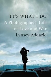 It's What I Do: A Photographer's Life of Love and War torrent downlaod