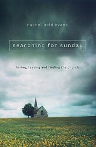Searching for Sunday: Loving, Leaving, and Finding the Church torrent downlaod
