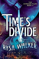 Time's Divide  <small>(The Chronos Files #3)</small> torrent downlaod