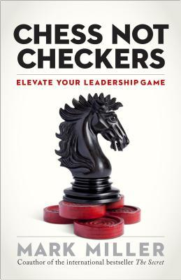 Download free pdf Chess, Not Checkers: Elevate Your Leadership Game