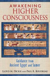 Awakening Higher Consciousness: Guidance from Ancient Egypt and Sumer torrent downlaod