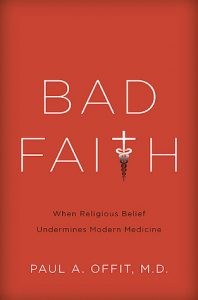 Bad Faith: When Religious Belief Undermines Modern Medicine torrent downlaod