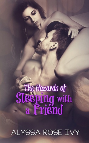 Download free pdf The Hazards of Sleeping with a Friend  <small>(Hazards #4)</small>