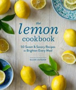 The Lemon Cookbook: 50 Sweet & Savory Recipes to Brighten Every Meal torrent downlaod
